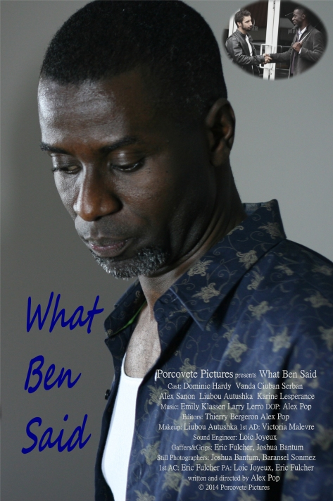 What Ben Said - Official Poster